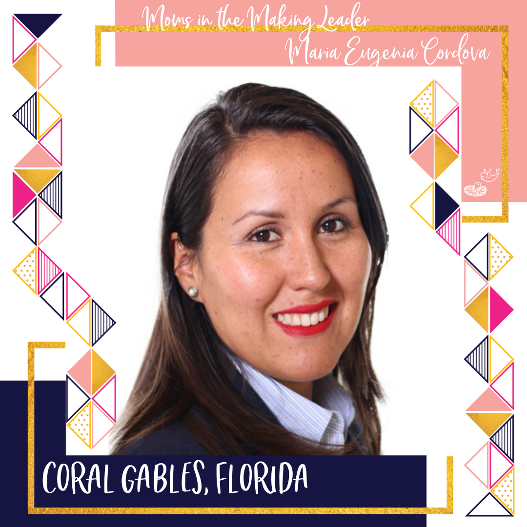 Moms in the Making Leader Maria Eugenia Cardova, Coral Gables, Florida