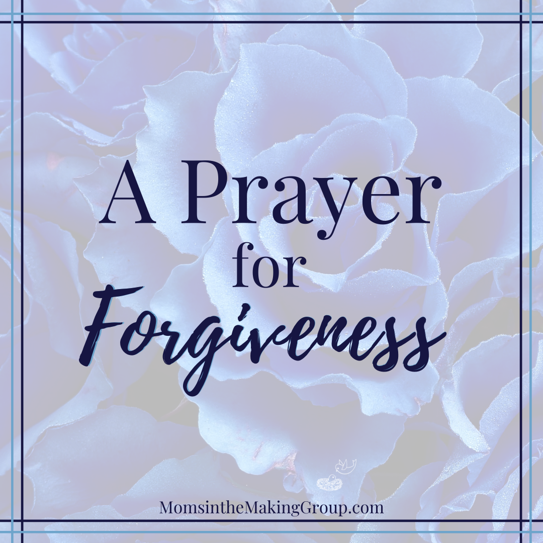 a prayer for forgiveness