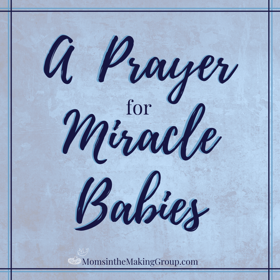 a prayer for miracle babies
