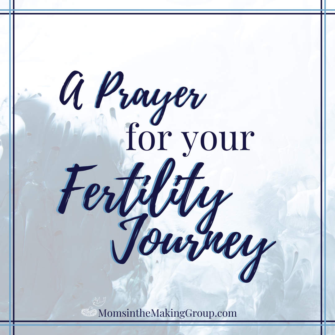 a prayer for your fertility journey